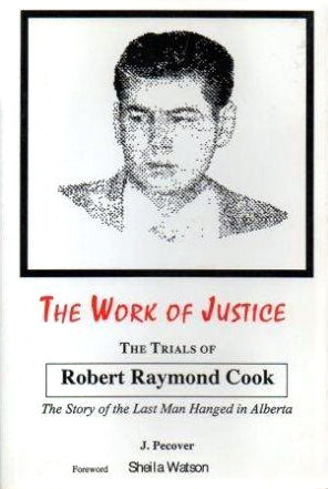File:The Work of Justice - The Trials of Robert Raymond Cook.jpg