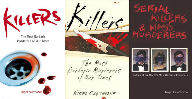 File:Killers - The Most Barbaric Murderers of Our Times.jpg
