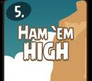 Ham 'Em High