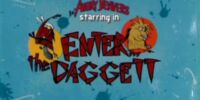 Enter the Daggett