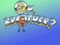 Oh, Brother? title card.jpg