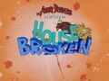 House Broken title card.jpg