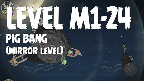 Angry Birds Space Pig Bang Level M1-24 Mirror World Walkthrough 3 Star