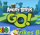 Angry Birds Go! 3: Mario Strikes Back