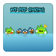 Angry Birds We Are Sinking Episode