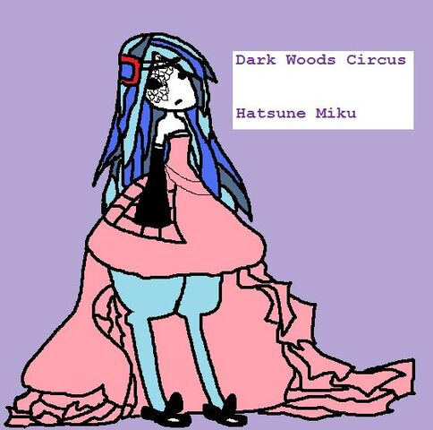 File:Dark Woods Circus Miku.jpg