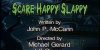 Episode 62: Scare Happy Slappy/Witch One/MacBeth