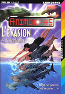 Animorphs 15 the escape L'evasion french cover