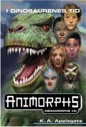 Megamorphs 2 In the time of Dinosaurs I Dinosaurenes Tid Norwegian cover