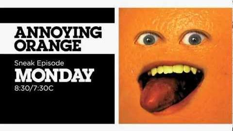 Annoying Orange Sneak Episode only on Cartoon Network!