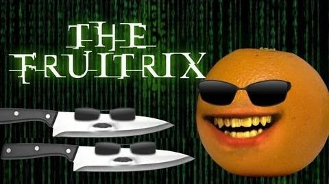 Annoying Orange: The Fruitrix