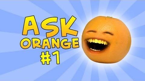 Annoying Orange - Ask Orange 1