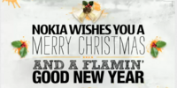 Nokia wishes you a Merry Christmas and a Flamin' Good New Year!