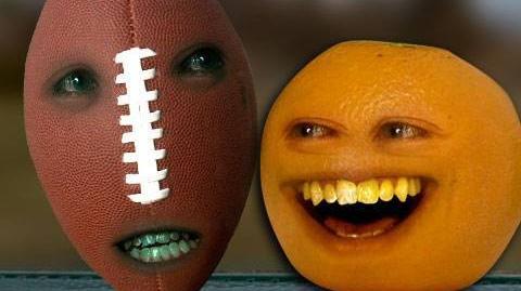 Annoying Orange - Super Bowl Football