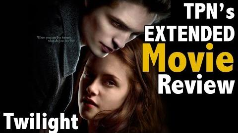 Twilight EXTENDED Movie Review