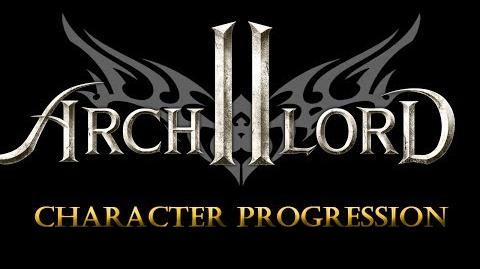 Archlord 2 Vlog - Character Progression