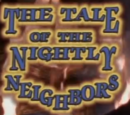 The Tale of the Nightly Neighbors