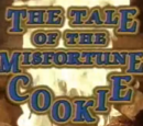 The Tale of the Misfortune Cookie
