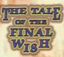 The Tale of the Final Wish