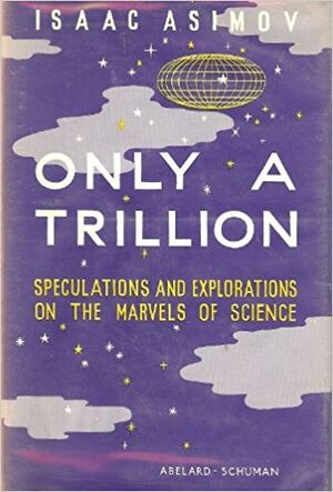 A only a trillion