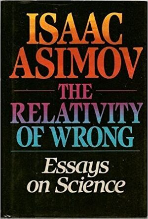 A relativity of wrong
