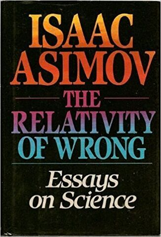 File:A relativity of wrong.jpg