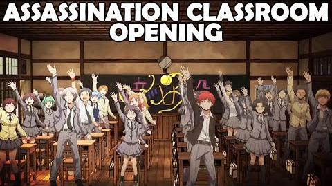 Assassination Classroom Opening - 暗殺教室 OP