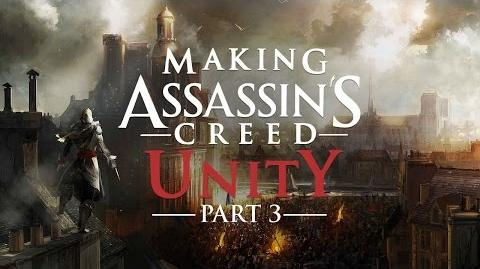 Making Assassin's Creed Unity Part 3 - Assassins in Paris