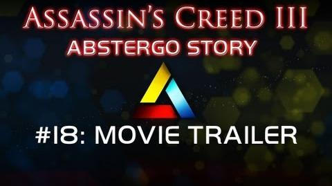Assassin's Creed III Abstergo Story 18 Movie Trailer System Hacked