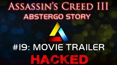 Assassin's Creed III Abstergo Story 19 Movie Trailer Hack
