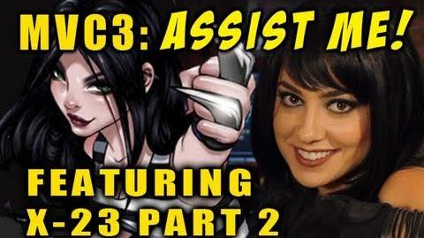 'ASSIST ME!' Featuring X-23 Part 2 (MVC3 gameplay tutorial)