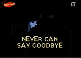NeverCanSayGoodbyetitle