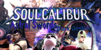 Soulcalibur Astral Swords - A Dark Destiny