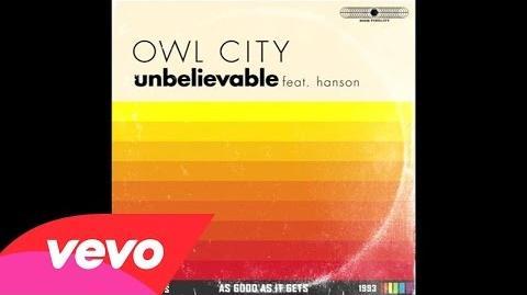 Owl City - Unbelievable (Audio) ft. Hanson