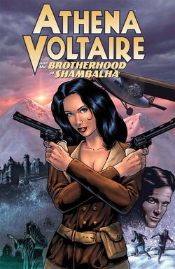 Athena Voltaire and the Brotherhood of Shambalha