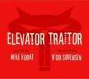 Elevator Traitor