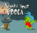 Shake Your Booga