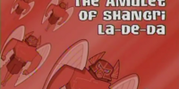 Amulet of Shangri-La-De-Da (episode)