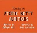 Atomic Betty Auditions