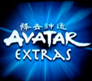 Avatar Extras (Book One: Water)