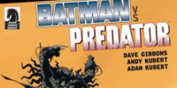 DC Comics/Dark Horse Comics: Batman vs. Predator