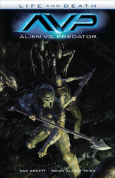 Alien vs. Predator- Life and Death TPB