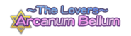 Arcanum Bellum The Lovers Title