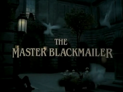 SHG title card The Master Blackmailer