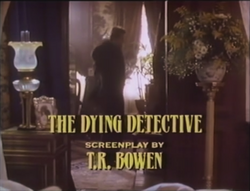 SHG title card The Dying Detective