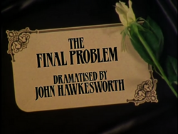 SHG title card The Final Problem (plus credit)