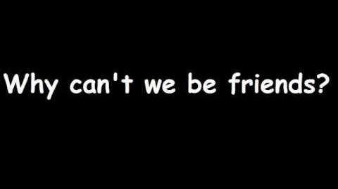 Smash Mouth - Why can't we be friends LYRICS