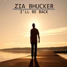 Ziabhucker-illbeback-cover