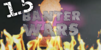 Banter Wars Series 1.5/ Sumo
