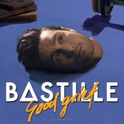 BastilleSingles-GoodGrief